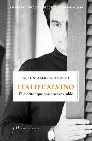 ITALO CALVINO ESCRITOR QUISO SER INVISIBLE