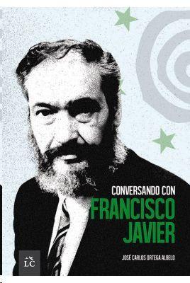 CONVERSANDO CON FRANCISCO JAVIER