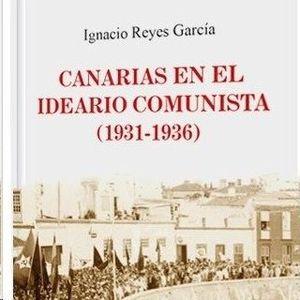 CANARIAS EN EL IDEARIO COMUNISTA (1931-1936)