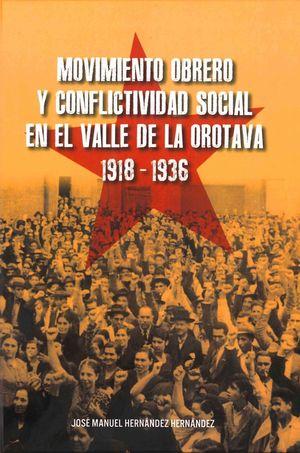 MOVIMIENTO OBRERO Y CONFLICTIVIDAD SOCIAL EN EL VALLE DE LA OROTAVA (1918-1936)