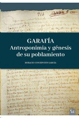 GARAFÍA. ANTROPONIMIA Y GÉNESIS DE SU POBLAMIENTO