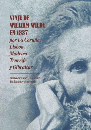 VIAJE DE WILLIAM WILDE EN 1837