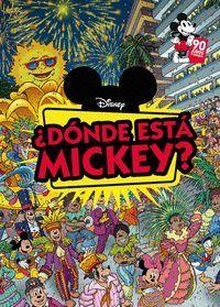 MICKEY MOUSE. ¿DONDE ESTA MICKEY?