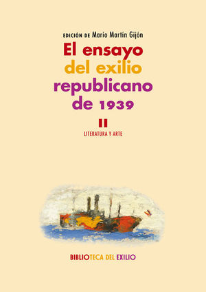 EL ENSAYO DEL EXILIO REPUBLICANO DE 1939. II