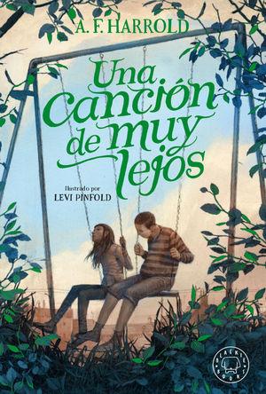 UNA CANCIÓN DE MUY LEJOS