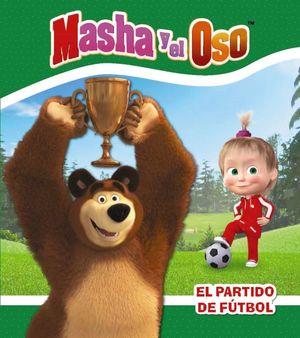 MASHA Y EL OSO. EL PARTIDO DE FÚTBOL