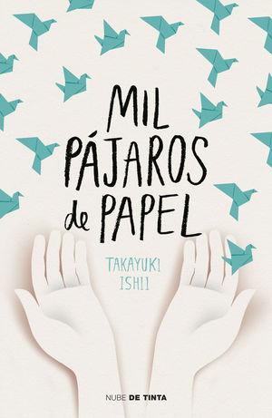 MIL PÁJAROS DE PAPEL