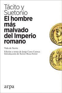 HOMBRE MÁS MALVADO DEL IMPERIO ROMANO, EL.