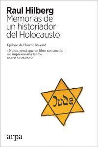 MEMORIAS DE UN HISTORIADOR DEL HOLOCAUSTO