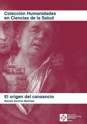 EL ORIGEN DEL CANSANCIO