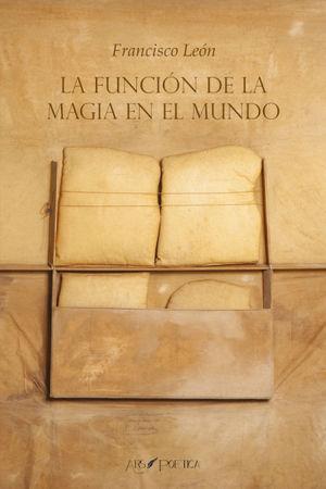LA FUNCIÓN DE LA MAGIA EN EL MUNDO