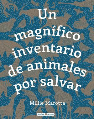 UN MAGNÍFICO INVENTARIO DE ANIMALES POR SALVAR