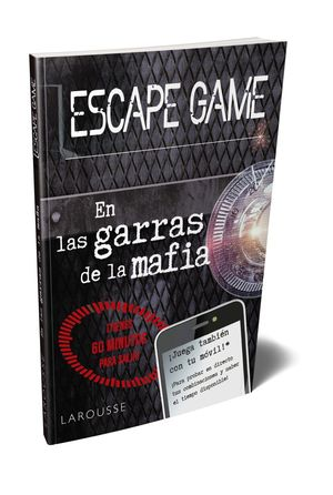 ESCAPE GAME. EN LAS GARRAS DE LA MAFIA