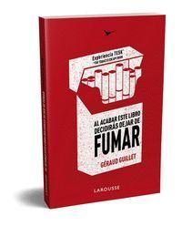 AL ACABAR ESTE LIBRO DEJARAS DE FUMAR