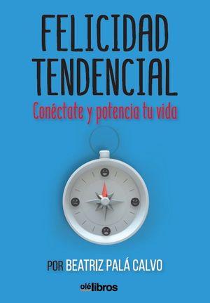 FELICIDAD TENDENCIAL