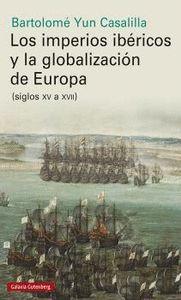 IMPERIOS IBERICOS Y LA GLOBALIZACIÓN DE EUROPA, LOS