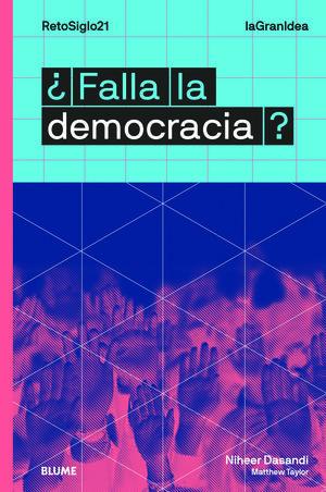 LAGRANIDEA. ¿FALLA LA DEMOCRACIA?