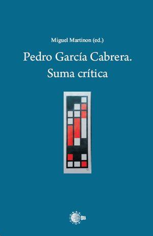 PEDRO GARCIA CABRERA. SUMA CRITICA