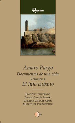 AMARO PARGO. EL HIJO CUBANO