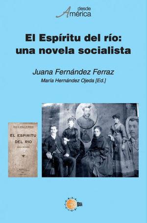 EL ESPÍRITU DEL RÍO: UNA NOVELA SOCIALISTA