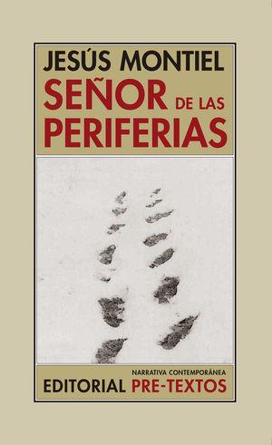 SEÑOR DE LAS PERIFERIAS