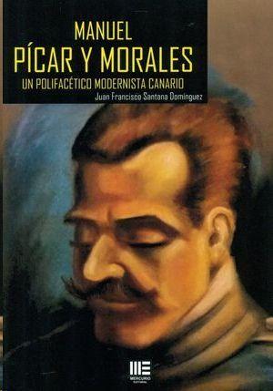 MANUEL PICAR Y MORALES. UN POLIFACETICO MODERNISTA CANARIO