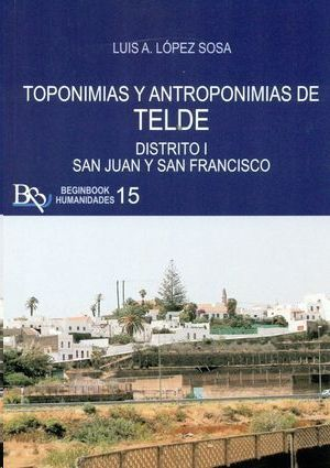 TOPONIMIAS Y ANTROPONIMIAS DE TELDE