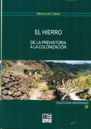 EL HIERRO DE LA PREHISTORIA A LA COLONIZACION
