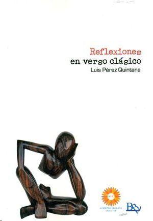 REFLEXIONES EN VERSO CLASICO