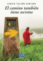 EL CAMINO TAMBIÉN TIENE SECRETOS