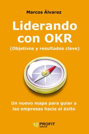 LIDERANDO CON OKR