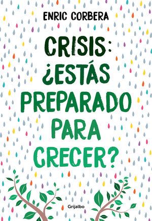 CRISIS, ¿ESTÁS PREPARADO PARA CRECER