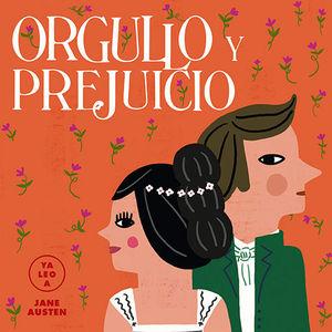 ORGULLO Y PREJUICIO (YA LEO A)