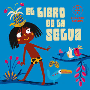 EL LIBRO DE LA SELVA (YA LEO A)