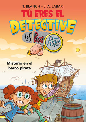 TÚ ERES EL DETECTIVE CON LOS BUSCAPISTAS 2. MISTERIO EN EL BARCO