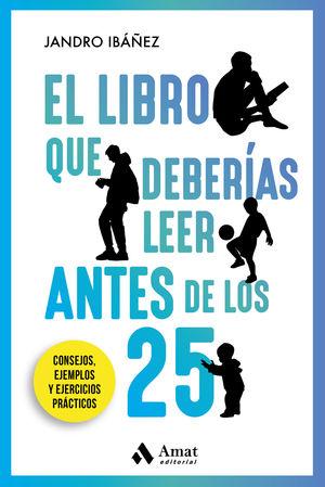 EL LIBRO QUE DEBERÍAS LEER ANTES DE LOS 25