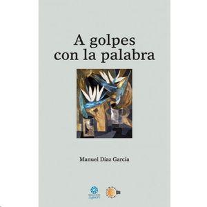 A GOLPES CON LA PALABRA