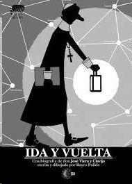 IDA Y VUELTA. UNA BIOGRAFIA DE DON JOSÉ VIERA Y CLAVIJO