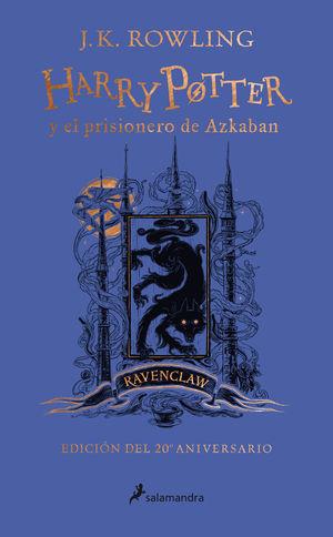 HARRY POTTER Y EL PRISIONERO DE AZKABAN (EDICIÓN RAVENCLAW DEL 20