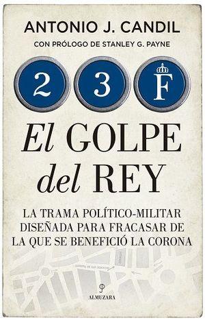 EL GOLPE DEL REY