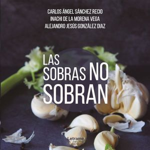 LAS SOBRAS NO SOBRAN