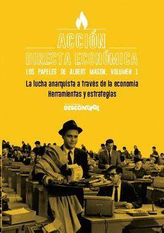 ACCIÓN DIRECTA ECONÓMICA – LOS PAPELES DE ALBERT MASON
