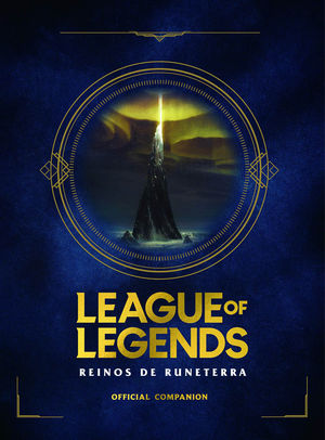 LEAGUE OF LEGENDS. REINOS DE RUNETERRA