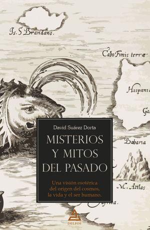 MISTERIOS Y MITOS DEL PASADO