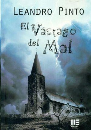 VASTAGO DEL MAL, EL