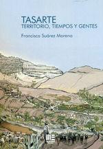 TASARTE. TERRITORIO, TIEMPOS Y GENTES
