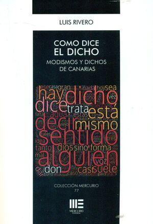 COMO DICE EL DICHO. MODISMOS Y DICHOS DE CANARIAS