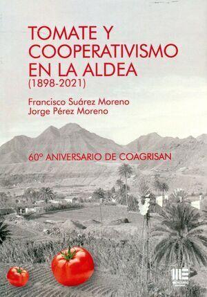 TOMATE Y COOPERATIVISMO EN LA ALDEA (1898-2021)