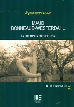 MAUD BONNEAUD-WESTERDAHL. LA CREADORA SURREALISTA
