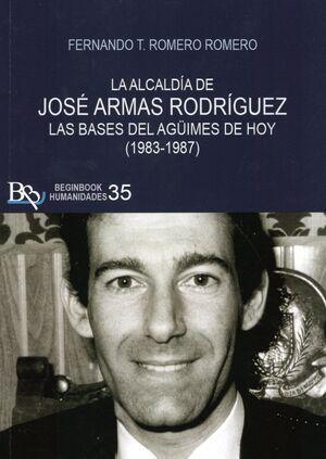 ALCALDIA DE JOSE ARMAS RODRIGUEZ, LA (1983-1987)